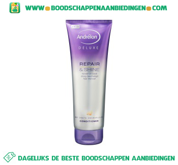 Andrélon Conditioner deluxe repair & shine aanbieding