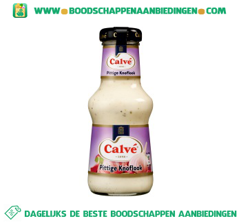 Calvé Pittige knoflook saus aanbieding