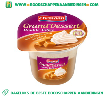Ehrmann Grand dessert double toffee aanbieding