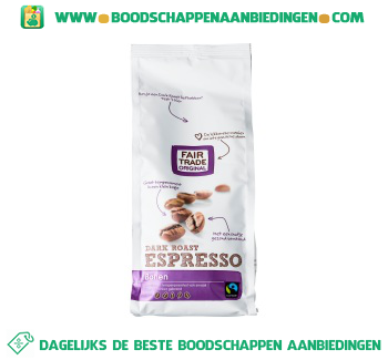 Fair Trade Original Espressobonen dark roast aanbieding