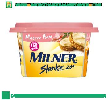 Milner Slankie smeerkaas 20+ magere ham aanbieding