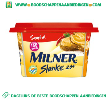 Milner Slankie smeerkaas 20+ sambal aanbieding