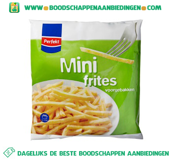 Perfekt Mini frites aanbieding