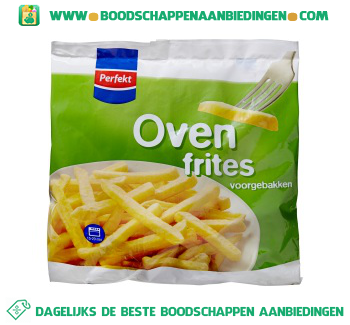 Perfekt Oven frites aanbieding